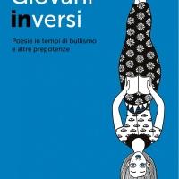 """La giornalista Romina Lombardi pubblica il libro """"Giovani inversi. Poesie in tempi di bullismo e altre prepotenze"""""""