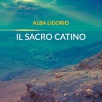 IL SACRO CATINO di Alba Ligorio