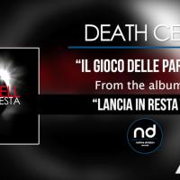 Il Gioco delle Parti, nuovo singolo dei Death Cell