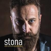 """STONA """"STORIA DI UN EQUILIBRISTA"""" è il primo singolo estratto dall'eponimo album prodotto dal maestro Guido Guglielminetti"""