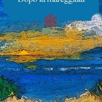 """In libreria a partire da oggi """"Dopo la mareggiata"""". Il primo romanzo di Daniela Bruno"""