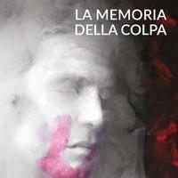 LA MEMORIA DELLA COLPA: nuovo thriller di Antonello Torzillo