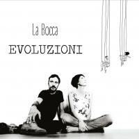 Il duo LA BOCCA presenta TERRA, il nuovo singolo estratto dall'album EVOLUZIONI