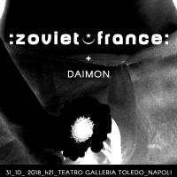 ZOVIET FRANCE + DAIMON live al Teatro Galleria Toledo di Napoli