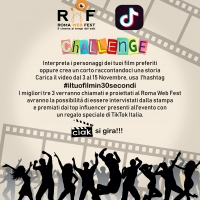 Tik Tok Italia e il Roma Web Fest lanciano la challenge #iltuofilmin30secondi