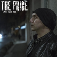 "THE PRICE by MARCO BARUSSO: È on line il video del nuovo singolo  ""TEARS ROLL DOWN"""
