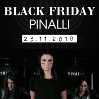 """Pinalli: Black Friday """"Ogni maledetto Venerdì Nero"""""""