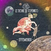 """Le Teorie di Copernico """"Effemeridi""""è il brano vincitore del premio InediTo 2018"""
