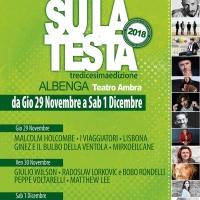 Inizia il conto alla rovescia per   la 13^ edizione del Festival SU LA TESTA di Albenga