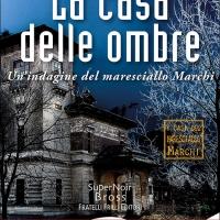 """Presentazione  LA CASA DELLE OMBRE"""": Il nuovo romanzo noir di Paola Mizar Paini"""