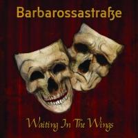 Waiting in the Wings, il nuovo album dei Barbarossastraße