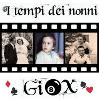 """GIOX: nel nuovo singolo """"I Tempi dei Nonni"""" la ricerca di un amore... retrò!"""