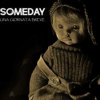 """""""Una giornata breve"""", ecco il secondo disco dei torinesi Someday"""