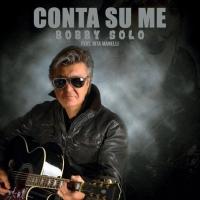 """Bobby Solo feat. Rita Manelli in radio dal 14 Dicembre con il singolo """"Conta su me"""""""