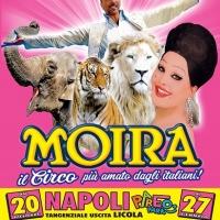 Il circo di Moira Orfei festeggia a Napoli i 250 anni di storia delle arti circensi dal 20 dicembre
