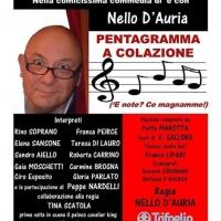 Pentagramma a Colazione, una commedia brillante con testo e regia di Nello D'auria, in scena al  Teatro Troisi