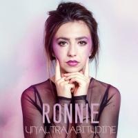 """Ronnie in radio con il singolo """"Un' altra abitudine"""" , disponibile in tutti gli store digitali"""