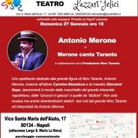Antonio Merone in Merone canta Taranto al teatro Lazzari Felici