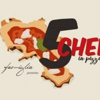 5 pizze d'autore alla pizzeria La Famiglia di Casapulla con 5 chef campani rinomati lunedì 28 gennaio