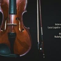 Intervista al soprano Olga De Maio ed al tenore Luca Lupoli a cura di Raffaele Brio blog NuBeSparsa