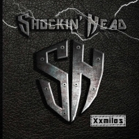 Xxmiles, il nuovo album degli Shockin' Head