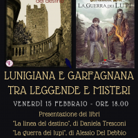 Lunigiana e Garfagnana tra leggende e misteri