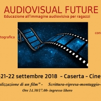 Educazione all'Immagine- AUDIOVISUAL FUTURE