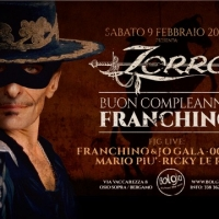 9/2 Happy Birthday Franchino @ Bolgia - Bergamo - Franchino Zorro