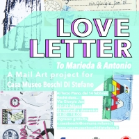 LOVE LETTER To Marieda & Antonio - A Mail Art Project for Casa Boschi Museum