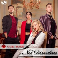 """Cubi Rossi """"Nel disordine"""" è il singolo d'esordio della teen-band pisana"""