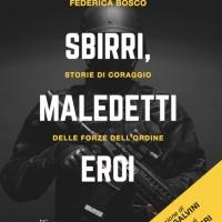 'Sbirri, maledetti eroi', a Bologna la presentazione del libro