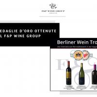 Anche quest'anno F&P Wine Group ottiene un grande successo al Berliner Wein Trophy: Tre le medaglie d'oro ottenute dal gruppo