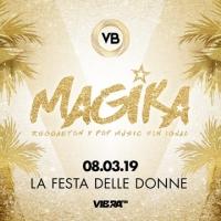8/3 Magika - La Festa delle Donne @ Villa Bonin... che inizia con un dinner show hot!