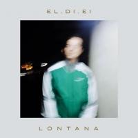 """""""Lontana"""" il nuovo singolo di EL.DI.EI"""