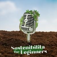 Sostenibilità for beginners con Gli Ascoltabili