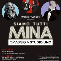 """Al Teatro Arciliuto """"Siamo tutti Mina. Omaggio a Studio Uno"""" - Roma, 29 marzo 2019"""