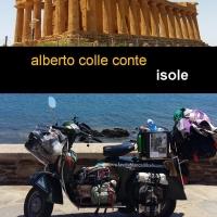 Isole - in libreria oggi il nuovo libro di Alberto Colle Conte
