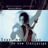 Experimental Jazz – The new classjazzpo,  nuovo album di  Marianna Fasone in arte Maryanna Phasone