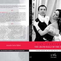 """""""The Grand Balls of the 19th Century"""" di Nino Graziano Luca porta alla scoperta dell'Ottocento con un volume dettagliato sui balli storici"""