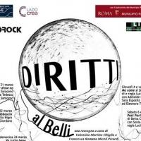 Diritti al Belli: Rassegna a cura di Valentina Martino Ghiglia e Francesca Romana Miceli Picardi
