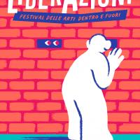 LiberAzioni – festival delle arti dentro e fuori (18-20 ottobre 2019) L'arte dei giovani tra carcere e quartiere