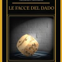 """Intervista allo scrittore Alessandro Sammarini: uscito il nuovo libro """"Le facce del dado"""""""