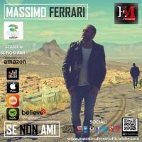 """Uscito il nuovo singolo di Massimo Ferrari: """"Se non ami""""."""