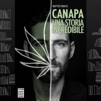 """""""Canapa, una storia incredibile"""", da Libraccio Firenze incontro con l'autore Matteo Gracis"""