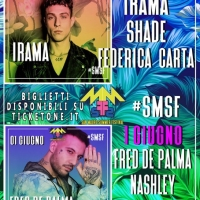 San Mauro Summer Festival (San Mauro a Signa - Firenze), sul palco per beneficenza il 31/5 e l'1/6: Irama, Shade, Federica Carta, Fred De Palma, Il Tre e Nashley
