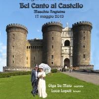 Bel Canto al Castello per il Maggio dei Monumenti 2019 al Maschio Angioino