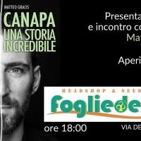 """""""Canapa, una storia incredibile"""", a Bologna la presentazione con l'autore Matteo Gracis"""