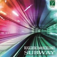 """Ruggiero Mascellino presenta il suo ultimo lavoro discografico """"Subway"""""""