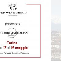 F&P Wine Group presente a Torino alla manifestazione 'I Migliori Vini Italiani' di Luca Maroni