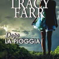 Dalla Nuova Zelanda: Tracy Farr pubblica il nuovo libro Dopo la pioggia